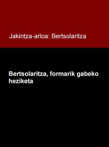 Bertsolaritza, formarik gabeko heziketa