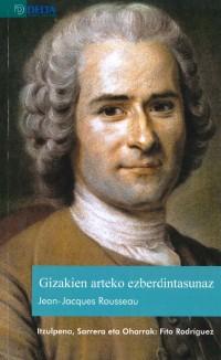 Duela 250 urte paseak hasi ziren Rousseauren liburuak erretzen (1762ko ekainaren 19an, Genevan bertan) eta Rousseau bera orain arte izan da polemika ugarien iturburu.Liburu honetan bi testu aurkituko dituzu, irakurle,… Gehiago irakurri